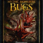 Mythic Monsters 26: Bugs