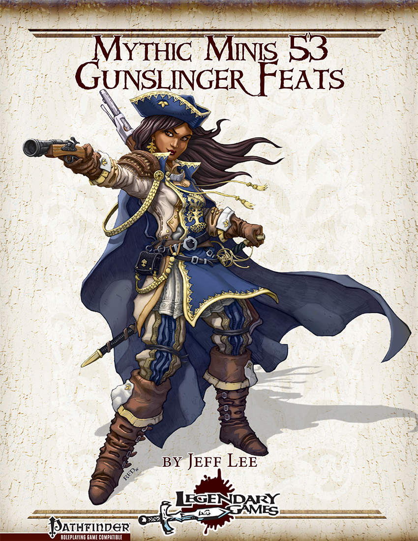 makeyourgamelegendary.com - Mythic Minis 53 - Gunslinger Feats (cover)
