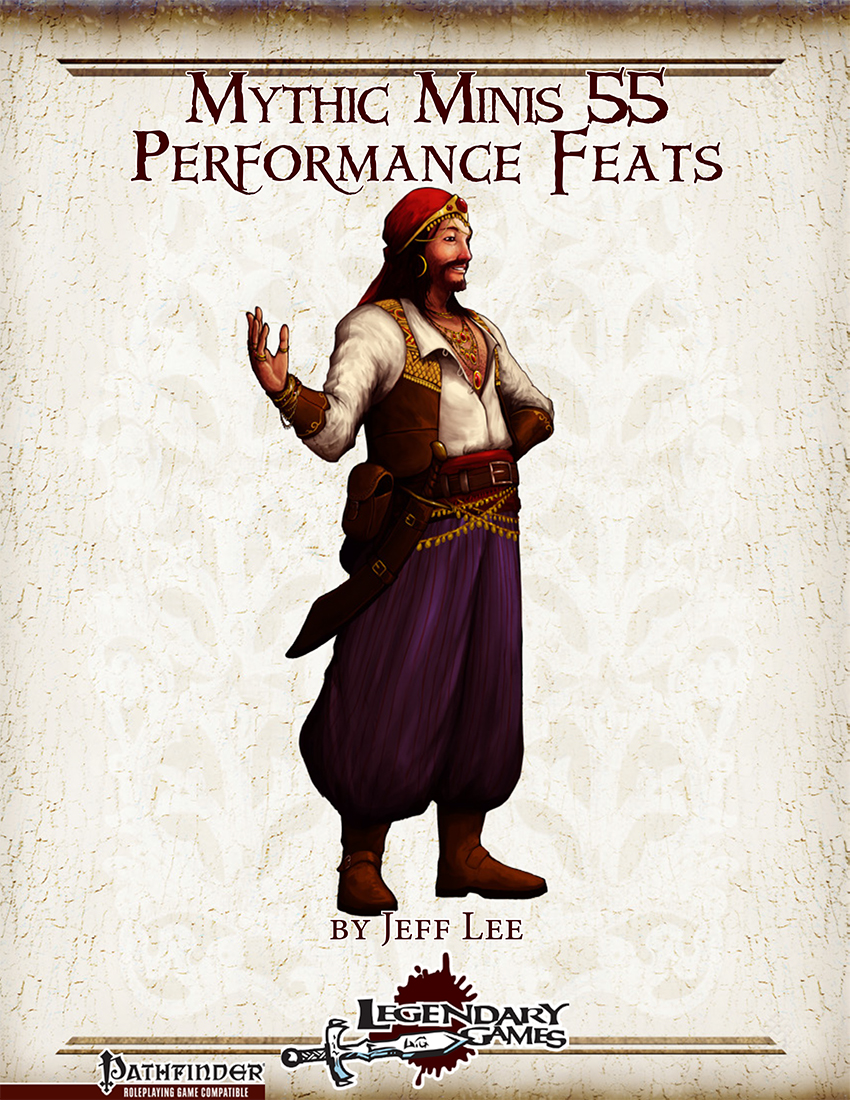 makeyourgamelegendary.com - Mythic Minis 55 - Performance Feats (cover)
