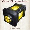Mythic Minis 58: Mythic Slotless Items