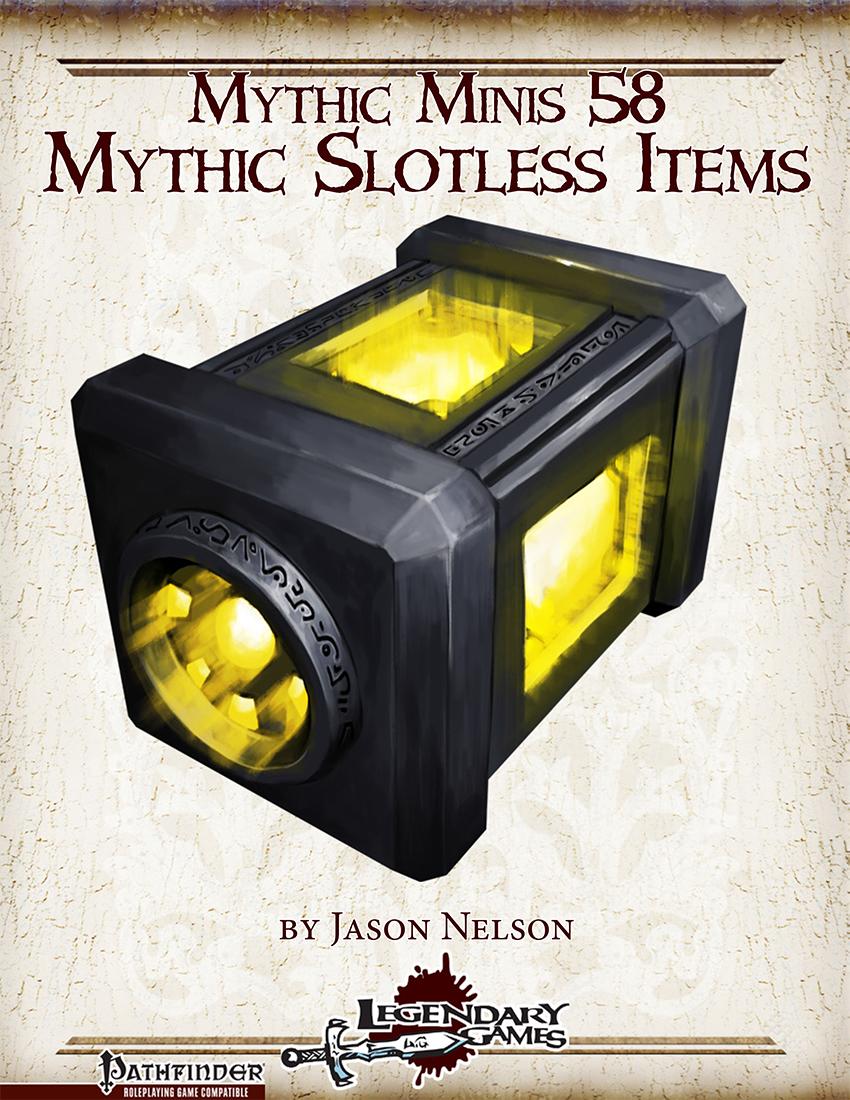 makeyourgamelegendary.com - Mythic Minis 58 - Mythic Slotless Items (cover)