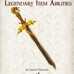 Mythic Minis 60: Legendary Item Abilities