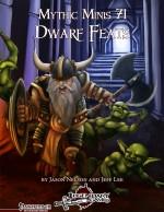 Mythic Minis 71: Dwarf Feats