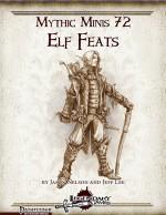 Mythic Minis 72: Elf Feats