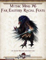 Mythic Minis 76: Far Eastern Racial Feats