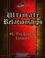Ultimate Relationships #1: The Lonely Lyrakien