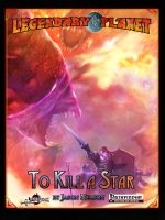 Legendary Planet: To Kill A Star
