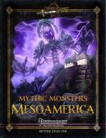 Mythic Monsters 36: Mesoamerica