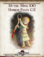 Mythic Minis 100: Horror Feats C-E