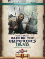 Islands of Plunder: Raid on the Emperor's Hand (5E)