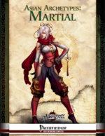 Asian Archetypes: Martial