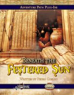 Beneath the Festered Sun (Savage Worlds)