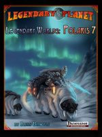 Legendary Worlds: Polaris 7 (Pathfinder)