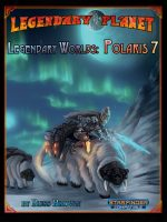 Legendary Worlds: Polaris 7 (Starfinder)