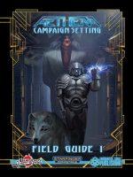 Aethera Field Guide (Starfinder)
