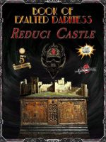 Book of Exalted Darkness: Reduci Castle (5E)