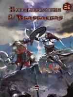 Battlemasters & Berserkers (5E)