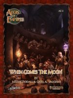 Aegis of Empires 3: When Comes the Moon (Pathfinder Second Edition)