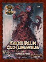Aegis of Empires 6: Knight Fall in Old Curgantium (Pathfinder 2E)